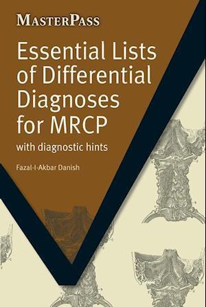 Essential Lists of Differential Diagnoses for MRCP af Fazal-I-Akbar Danish
