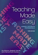 Teaching Made Easy af Ruth Chambers, Kay Mohanna, Elizabeth Cottrell