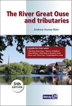 Bog, paperback The River Great Ouse and Tributaries af Andrew Hunter-Blair