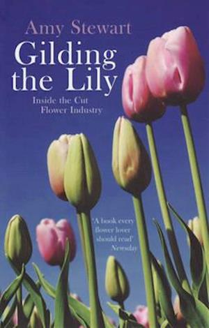 Gilding the Lily af Amy Stewart