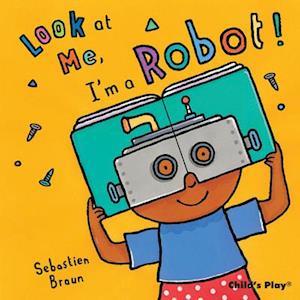 I'm a Robot! af Sebastian Braun