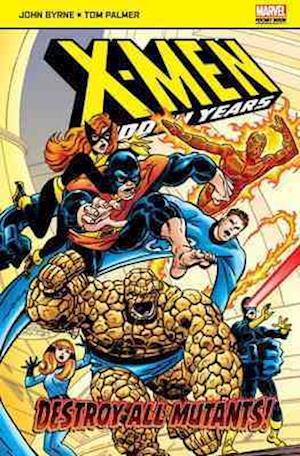 X-Men: The Hidden Years af Byrne John, Tom Palmer
