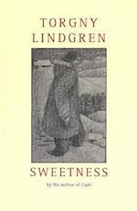 Sweetness af Torgny Lindgren