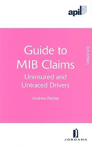 Guide to MIB Claims af Andrew Ritchie