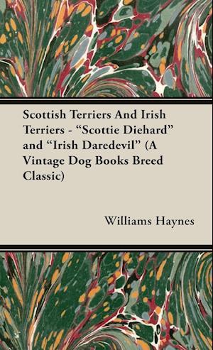 Scottish Terriers And Irish Terriers -