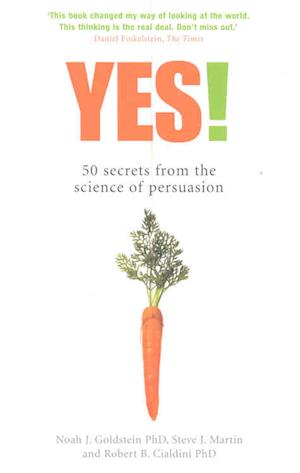 Yes! af Steve Martin, Noah J Goldstein, Professor Robert B Cialdini