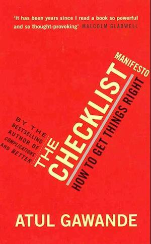 The Checklist Manifesto af Atul Gawande