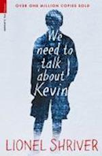 We Need to Talk About Kevin af Lionel Shriver