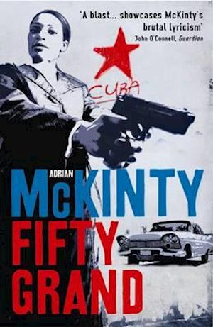 Fifty Grand af Adrian Mckinty