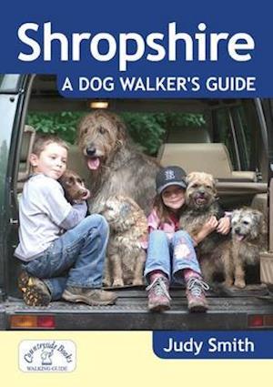 Shropshire: A Dog Walker's Guide af Judy Smith