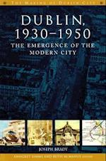 Dublin, 1930-1950 af Joseph Brady