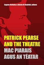 Patrick Pearse and the Theatre