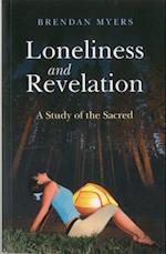 Loneliness and Revelation af Brendan Myers