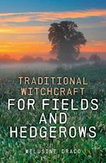 Traditional Witchcraft for Fields and Hedgerows af Melusine Draco