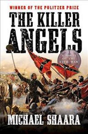 The Killer Angels af Michael Shaara