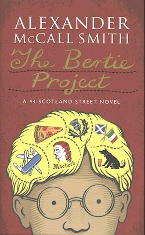 The Bertie Project af Alexander McCall Smith