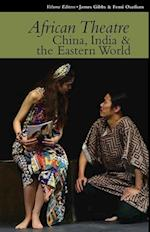 African Theatre 15 - China, India & the Eastern World