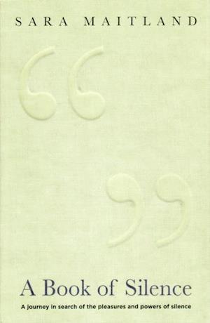 Book Of Silence af Sara Maitland