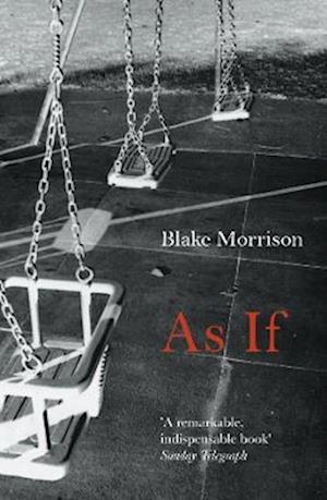 As If af Blake Morrison