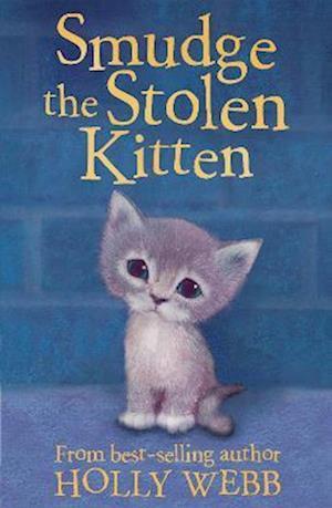 Smudge the Stolen Kitten af Sophy Williams, Holly Webb