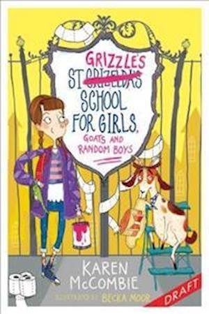 Bog, paperback St Grizzles School for Girls, Goats and Random Boys af Karen McCombie
