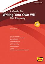 A Guide to Writing Your Own Will af James Grant