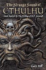 The Strange Sound of Cthulhu af Gary Hill