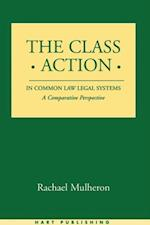 Class Action in Common Law Legal Systems af Rachael Mulheron