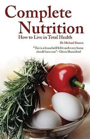 Complete Nutrition af Michael Sharon