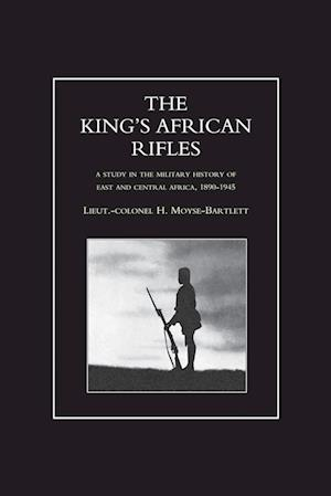 Bog, paperback King's African Rifles. a Study in the Military History of East and Central Africa, 1890-1945 Volume Two af H Moyse-Bartlett