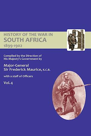 Bog, paperback Official History of the War in South Africa 1899-1902 Compiled by the Direction of His Majesty's Government Volume Four af Major General Sir Frederick Maurice