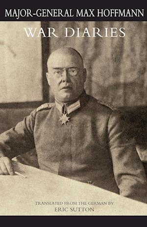 Bog, paperback War Diaries and Other Papers Volume One af Major General Max Hoffmann
