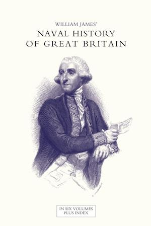 Bog, paperback Naval History of Great Britain from the Declaration of War by France in 1793 to the Accession of George IV Volume One af William James