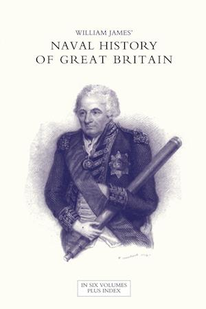Bog, paperback Naval History of Great Britain from the Declaration of War by France in 1793 to the Accession of George IV Volume Two af William James