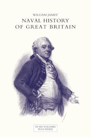 Bog, paperback Naval History of Great Britain from the Declaration of War by France in 1793 to the Accession of George IV Volume Three af William James