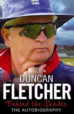 Behind the Shades af Duncan Fletcher