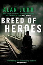 A Breed of Heroes af Alan Judd
