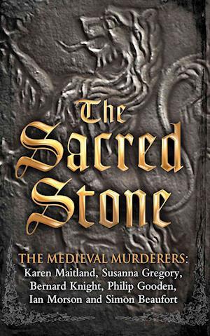 The Sacred Stone af Simon Beaufort, Bernard Knight, Ian Morson