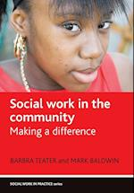 Social Work in the Community af Mark Baldwin