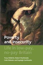 Poverty and Insecurity af Colin Webster, Tracy Shildrick, Robert MacDonald