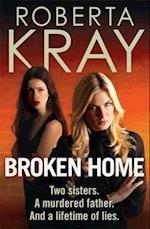 Broken Home af Roberta Kray