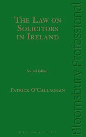 Bog, hardback The Law on Solicitors in Ireland af Patrick O'Callaghan