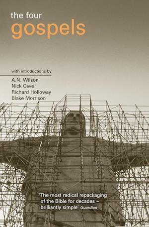 The Four Gospels af A N Wilson, Richard Holloway, Nick Cave