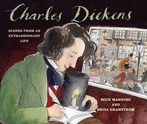 Charles Dickens af Brita Granstrom, Mick Manning