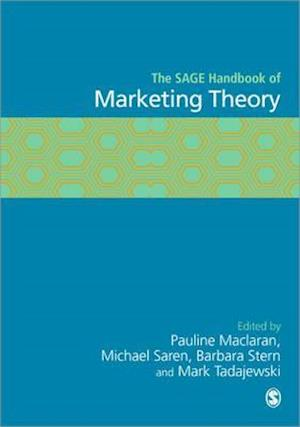 The Sage Handbook of Marketing Theory af Mark Tadajewski, Barbara Stern, Pauline Maclaran