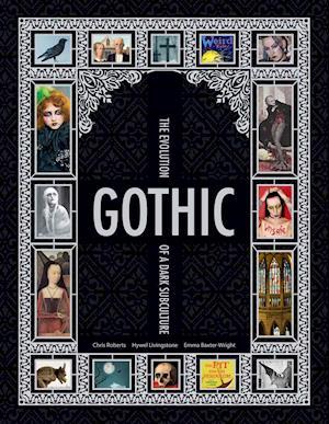 Gothic af Chris Roberts, Emma Baxter-Wright, Hywel Livingstone