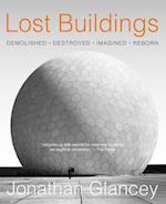 Lost Buildings af Jonathan Glancey