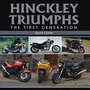 Hinckley Triumphs af David Clarke