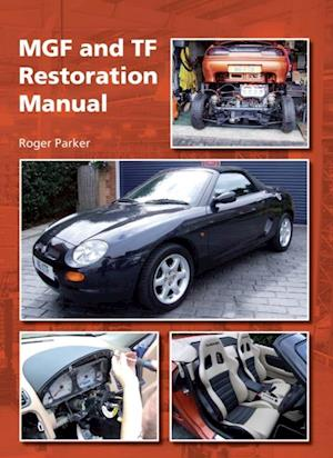 MGF and TF Restoration Manual af Roger Parker
