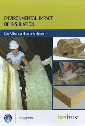 Environmental Impact of  Insulation af Kim Allbury, Jane Anderson